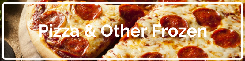 Pizza & Other Frozen